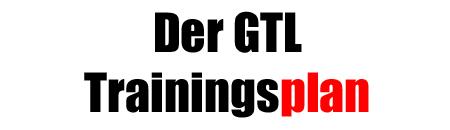 GTL Trainingsplan