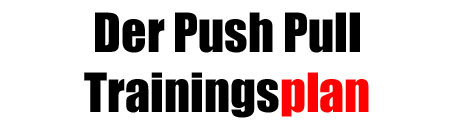 Push Pull Trainingsplan